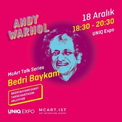 Bedri Baykam, McArt Talk Series Kapsamında Andy Warhol Sergisinde