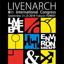 LivenARCH-VI 2019:  Yer Değiştiren Mimarlık