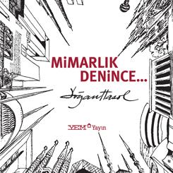 """Doğan Hasol'un Yeni Kitabı """"Mimarlık Denince…' YEM Yayınları'ndan Çıktı"""