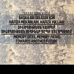 Başka bir Gelecek için Hafıza Mekânları, Hafıza Yolları