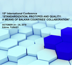 Standardization, Protypes&Quality: A Means of Balkan Countries' Collaboration