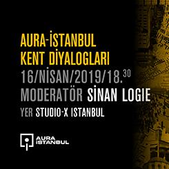 AURA İstanbul Kent Diyalogları
