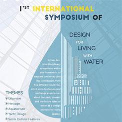 1. Uluslararası Su ile Yaşama Dair Tasarım Sempozyumu