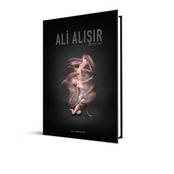 """Ali Alışır: 2009-2019: """"Kitap Tanıtımı ve Yapıtlardan Bir Seçki"""""""