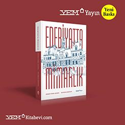 Edebiyatta Mimarlık'ın İkinci Baskısı YEM Yayınları'ndan Çıktı