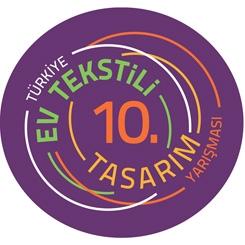 10. Türkiye Ev Tekstili Tasarım Yarışması