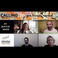 Calling'20 Söyleşilerinde 'Yer, Zaman ve Merak' Üzerine
