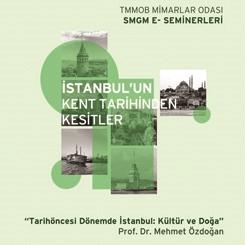 İstanbul'un Kent Tarihinden Kesitler Seminer Dizisi 1
