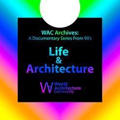 1990'lardan Yaşam ve Mimarlık Belgesel Serisi Erişime Açıldı