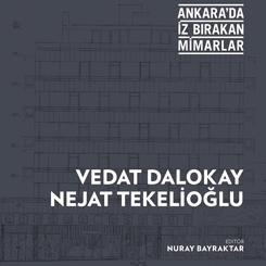 """""""Ankara'da İz Bırakan Mimarlar"""" Panel Serisi E-Kitap Olarak Yayımlanmaya Başladı"""