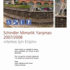Schindler 2007 / 2008 Mimarlık Yarışması'na Türkiye'den Rekor Katılım