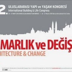 22. Uluslararası Yapı ve Yaşam Kongresi Sonuç Bildirgesi Yayımlandı