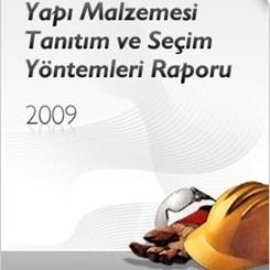 Yapı Malzemesi Tanıtım ve Seçim Yöntemleri Raporu Yayımlandı