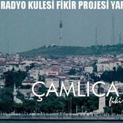 Çamlıca Tepesi TV Radyo Kulesi Fikir Projesi Yarışması Sonuçlandı