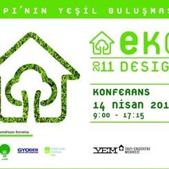 EKODesign 2011'de Kimler Var, Neler Var?