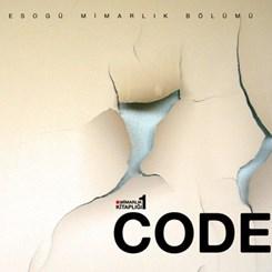 Eskişehir Osmangazi Mimarlık Bölümü'nden 'Alternatif Bir Kuramsal Mimarlık Mecrası': Codex