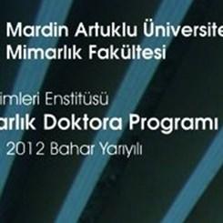 Mardin Artuklu Üniversitesi Mimarlık Doktora Programı da Bahar Yarıyılında Açılıyor