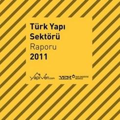 Türk Yapı Sektörü Raporu 2011 Yayımlandı