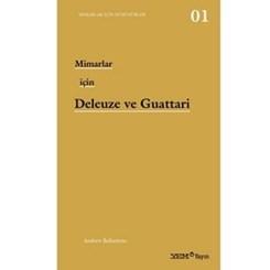 'Mimarlar için Deleuze ve Guattari' Raflarda