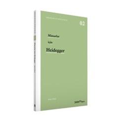 'Mimarlar için Heidegger' YEM Yayın'dan Çıktı