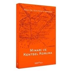 'Mimari ve Kentsel Koruma / Prof. Dr. Nur Akın'a Armağan' YEM Yayın'dan Çıktı