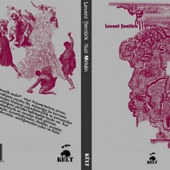 Levent Şentürk 'Kuir Mekan'ı Yazdı