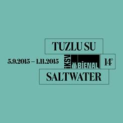 14. İstanbul Bienali'nin Tuzlu Su Keşif Rotaları