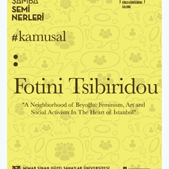 'A Neighborhood of Beyoglu: Feminism, Art and Social Activism in The Heart of Istanbul'