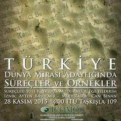 'Türkiye Dünya Mirası Adaylığında Süreçler ve Örnekler'