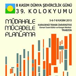 8 Kasım Dünya Şehircilik Günü 39. Kolokyumu