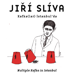 """Kafka(lar) İstanbul'da / Multiple Kafka in Istanbul"""