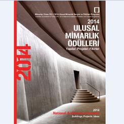 """""""2014 Ulusal Mimarlık Ödülleri; Yapılar, Projeler, Fikirler"""" Kitabı Yayımlandı"""
