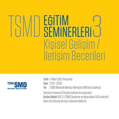 TSMD Eğitim Seminerleri 3: Kişisel Gelişim / İletişim Becerileri