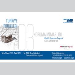 Türkiye Projeleri Panel Serisi 3 - Koruma Mimarlığı