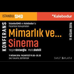 İstanbulSMD'den Mimarlık ve Sinema Buluşması