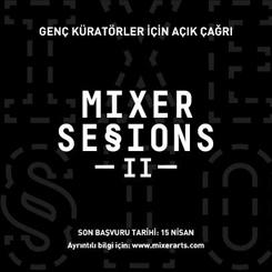 Mixer'den Genç Küratörlere Açık Çağrı