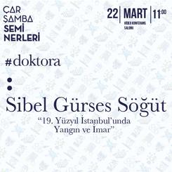 """""""19. Yüzyıl İstanbul'unda Yangın ve İmar"""""""