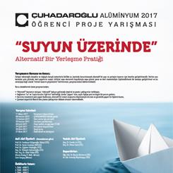 Çuhadaroğlu Alüminyum 2017 Öğrenci Proje Yarışması