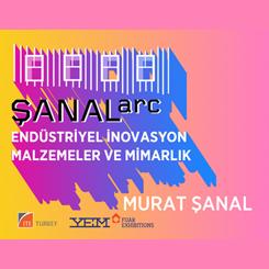 Endüstriyel İnovasyon, Malzemeler ve Mimarlık : SANALarc