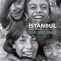"""""""İstanbul Her Şeye Rağmen"""""""