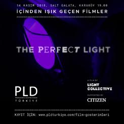 """İçinden Işık Geçen Filmler 1: """"Perfect Light"""""""