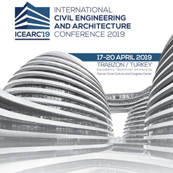 International Civil Engineering and Architectural Conference | ICEARC'19