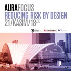 AURA-Focus: Reducing Risk by Design