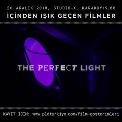 """""""Perfect Light""""ın İkinci Gösterimi; 26 Aralık'ta Studio-X İstanbul'da"""
