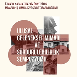 Ulusal Geleneksel Mimari ve Sürdürülebilirlik Sempozyumu