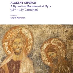 Alakent Kilisesi Myra'da Bir Bizans Yapısı