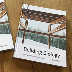 """Yapı Biyolojisi Başucu Kitabı """"Building Biology"""" Yayımlandı"""