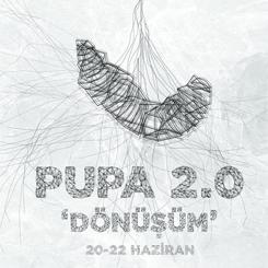 PUPA 2.0 Katılımcılarını Bekliyor