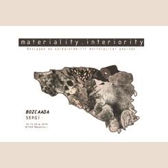 Materiality&Interiority: Bozcaada'da Sürdürülebilir Morfolojiler Peşinde Sergisi