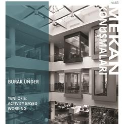 Mekan Konuşmaları 63: Yeni Ofis: Activity Based Working